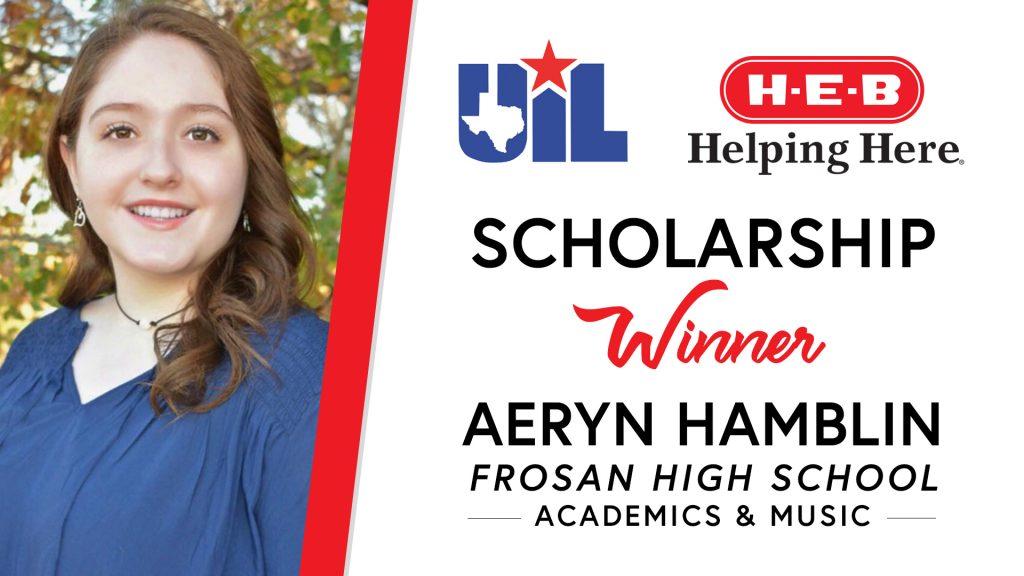 UIL Scholarship recipient Aeryn Hamblin of Frosan High School